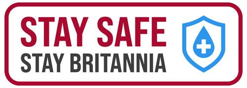 Stay Safe Stay Britannia