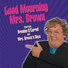 Mrs. Brown's Boys - Good Mourning Mrs. Brown