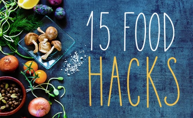 15 Food Hacks You Need To Try